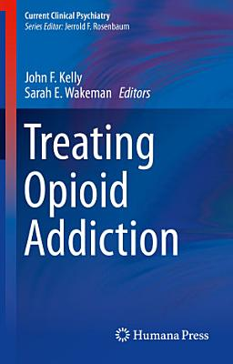 Treating Opioid Addiction