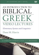 An Introduction to Biblical Greek Video Lectures