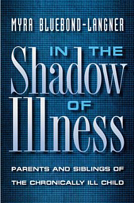 In the Shadow of Illness PDF