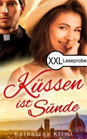 Küssen ist Sünde Leseprobe: eine sinnliche Liebeskomödie
