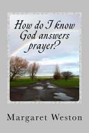 How Do I Know God Answers Prayer