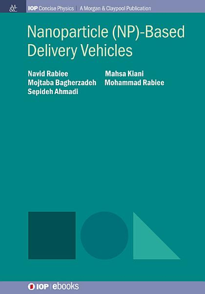 Nanoparticle  NP  Based Delivery Vehicles