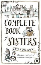 The Complete Book Of Sisters Book PDF