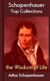 the Wisdom of Life: Top of Schopenhauer