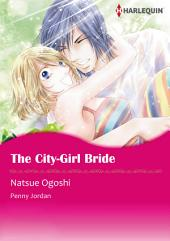 THE CITY-GIRL BRIDE: Harlequin Comics