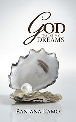 God Walks My Dreams