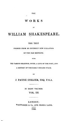 The Works of William Shakespeare  As you like it  The taming of the shrew  All s well that ends well  Twelfth night  The winter s tale PDF