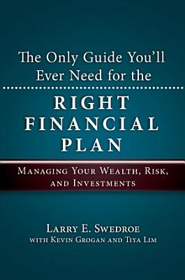 The Only Guide You ll Ever Need for the Right Financial Plan