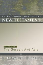 An Introduction to the New Testament, Volume 1: The Gospels and Acts