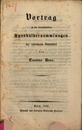 Vortrag an die Synodalversammlungen der reform. Geistlichkeit des Cantons Bern