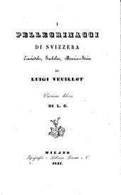 I pellegrinaggi di Svizzera, Einsiedeln, Sachslen, Maria-Stein. Versione libera di L. C.