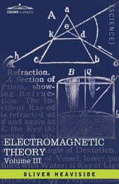 Electromagnetic Theory: Volume 3