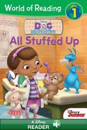 World of Reading Doc McStuffins: All Stuffed Up: A Disney Read Along (Level 1)