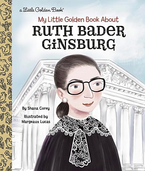 Download My Little Golden Book about Ruth Bader Ginsburg Book