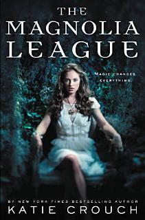 The Magnolia League Book