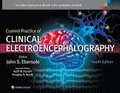 Current Practice of Clinical Electroencephalography: Edition 4