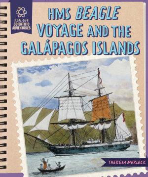 HMS Beagle Voyage and the Gal  pagos Islands PDF