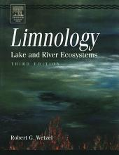 Limnology: Lake and River Ecosystems, Edition 3