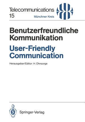 Benutzerfreundliche Kommunikation   User Friendly Communication