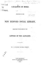 Catalogue of Books Belonging to the New Bedford Social Library