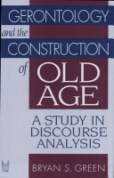Gerontology and the Construction of Old Age PDF