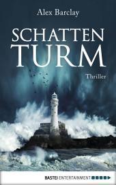 Schattenturm: Thriller