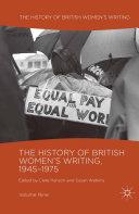 The History of British Women's Writing, 1945-1975