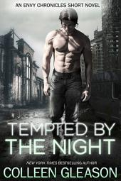 Tempted by the Night: The Heroes of New Vegas Short Novel: Paranormal Dystopian Post-Apocalyptic Romance Adventure Series