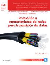 Instalación y mantenimiento de redes para transmisión de datos