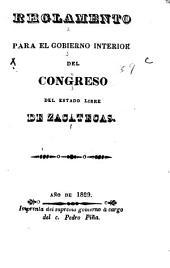 Reglamento para el gobierno interior del congreso del estado libre de Zacatecas