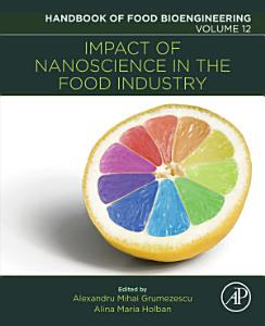 Impact of Nanoscience in the Food Industry