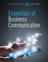 Essentials of Business Communication: Edition 10