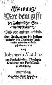 Warnung vor dem gifft der calvinischen Sacramentschwermerey (etc.)