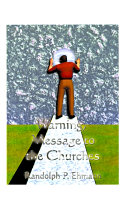 Warning, Message to the Churches