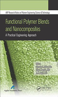 Functional Polymer Blends and Nanocomposites
