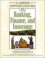 Career Opportunities in Banking, Finance, and Insurance, Second Edition