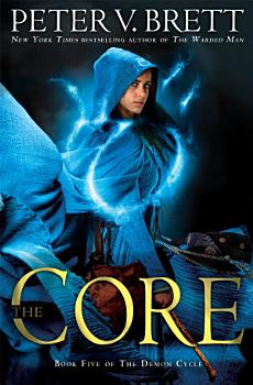 The Core  Book Five of The Demon Cycle PDF