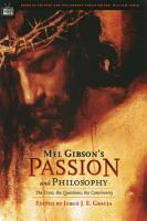 Mel Gibson s Passion and Philosophy PDF