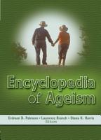 Encyclopedia of Ageism PDF