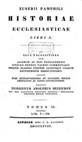 Historiae ecclesiasticae libri decem, ex nova recognitione cum observationibus: Volume 2