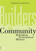 Builders of Community