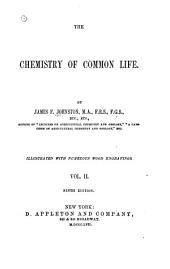 The chemistry of common life: Volume 2