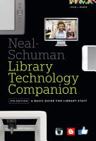 The Neal Schuman Library Technology Companion PDF