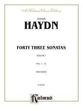 Forty Three Sonatas, Volume I (Nos. 1-11): For Piano