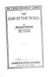 The ear in the wall: Volume 7