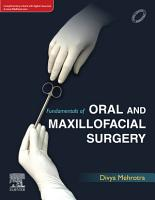 Fundamentals of Oral and Maxillofacial Surgery  E Book PDF