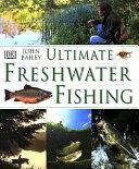 Ultimate Freshwater Fishing PDF