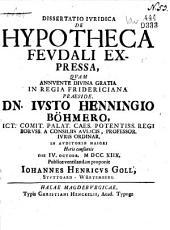 De hypotheca feudali expressa. 4 Oct. 1718