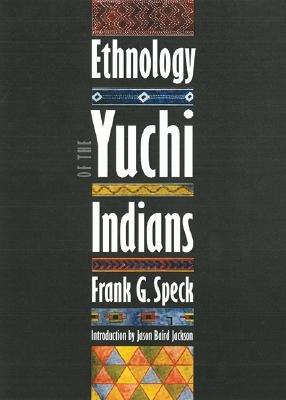 Ethnology of the Yuchi Indians PDF