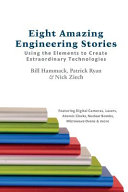 Eight Amazing Engineering Stories